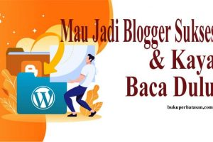 mau jadi blogger-bukuperbatasan dot com