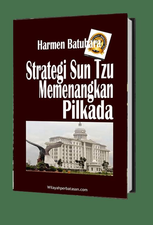 Strategi SunTzu Memenangkan Pilkada